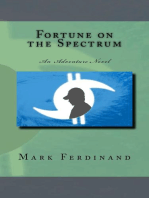 Fortune on the Spectrum - An Adventure Novel