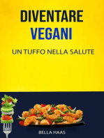 Diventare Vegani - Un Tuffo Nella Salute