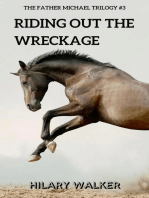 Riding Out the Wreckage