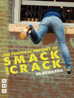 The Political History of Smack and Crack (NHB Modern Plays)