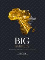 Big Barrels: El Petróleo y el Gas de África y la Búsqueda de Prosperidad