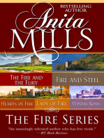 The Fire Series: The Fire and the Fury, Fire and Steel, Hearts of Fire, Lady of Fire, and Winter Roses
