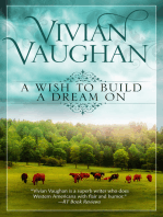 A Wish to Build a Dream On