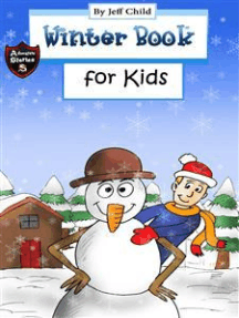 Winter Book for Kids: Story about a Snowman (Adventure Stories for Kids)