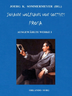 Johann Wolfgang von Goethes Prosa. Ausgewählte Werke I