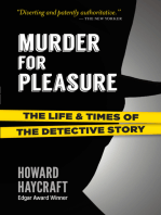 Murder for Pleasure: The Life and Times of the Detective Story