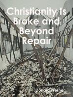 Christianity Is Broke and Beyond Repair