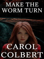 Make The Worm Turn