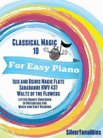 Classical Magic 10 - For Easy Piano Isis and Osiris Sarabande Waltz of the Flowers Letter Names Embedded In Noteheads for Quick and Easy Reading