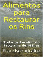 Alimentos para Restaurar os Rins