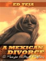 A Mexican Divorce