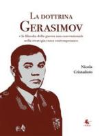 La dottrina Gerasimov - La filosofia della guerra non convenzionale nella strategia russa contemporanea