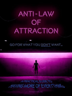 Anti-Law of Attraction