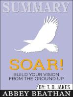 Summary of Soar!