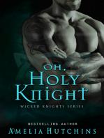 Oh, Holy Knight