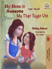 My Mom is Awesome: English Vietnamese Bilingual Collection
