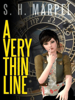 A Very Thin Line