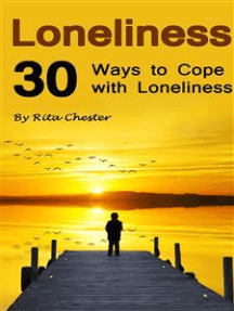 Loneliness: 30 Ways to Cope with Loneliness
