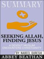 Summary of Seeking Allah, Finding Jesus