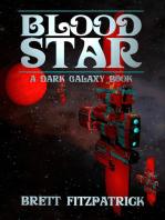 Blood Star: Dark Galaxy, #5