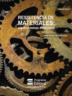 Resistencia de materiales: algunos temas especiales (Segunda edición)