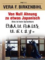 Von Null Ahnung zu etwas Japanisch