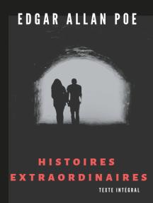 Lisez Histoires Extraordinaires Texte Integral De Edgar Allan Poe Et Charles Baudelaire En Ligne Livres