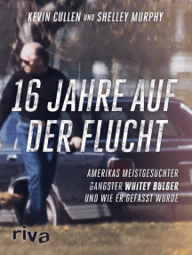 16 Jahre auf der Flucht: Amerikas meistgesuchter Gangster Whitey Bulger und wie er gefasst wurde