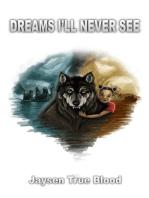 Dreams I'll Never See