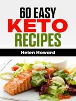 60 Easy Keto Recipes. The Ketogenic Diet Cookbook