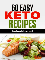 60 Easy Keto Recipes. The Ketogenic Diet Cookbook