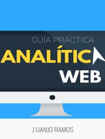 Analítica web: Guía práctica