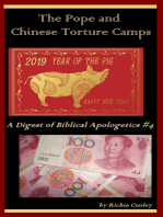 The Pope and Chinese Torture Camps A Digest of Biblical Apologetics #4