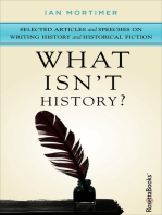 What Isn't History?