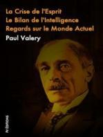 La crise de L'esprit, Le Bilan de l'Intelligence, Regards sur le monde actuel