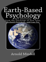 Earth Based Psychology: Path Awareness from the Teachings of Don Juan, Richard Feynman, and Lao Tse