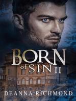 Born Of Sin 2