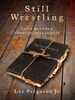 Still Wrestling