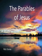 The Parables of Jesus A Study of Love