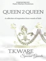 Queen 2 Queen