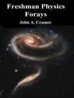 Freshman Physics Forays