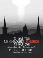To Love Your Neighbour's Church as Your Own