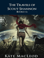 The Travels of Scout Shannon Books 1-6