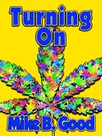 Turning On