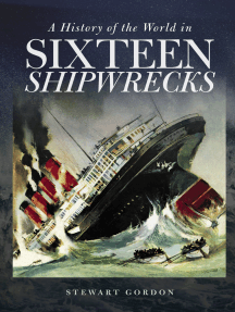A History of the World in Sixteen Shipwrecks
