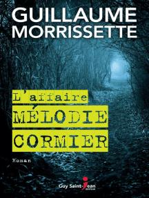 L' AFFAIRE MÉLODIE CORMIER