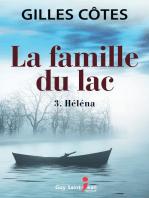 LA FAMILLE DU LAC, TOME 3