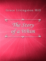 The Story of a Whim