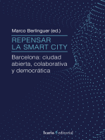 Repensar la Smart City: Barcelona: ciudad abierta, colaborativa y democrática