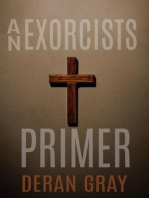 An Exorcists Primer